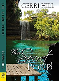 The Secret Pond by [Hill, Gerri]