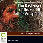 The Bachelors of Broken Hill | Arthur W. Upfield
