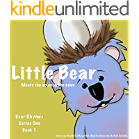 Bear Rhymes - The Little Bear meets the voice in the cave: (Children's Book Series of Original Bedtime Stories)#1