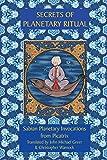 Secrets of Planetary Ritual 2nd Edition