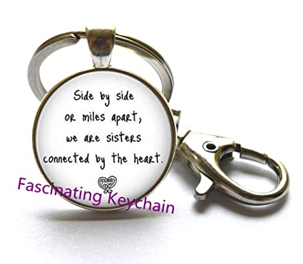 Amazoncom Sister Keychain Side By Side Or Miles Apart We Are