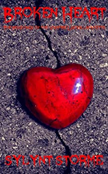 Broken Heart (The Misgivings of the Vampire Lucius Lafayette Book 7) by [Storme, Sylynt, Blacker, Jason]