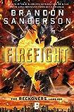 Firefight (Trilogía de los Reckoners 2): (Serie Reckoners Libro dos) (Spanish Edition)