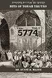 Bits of Torah Truths, 5774 (Vol. 1), Duane Miller, 1494856239