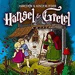 Hänsel und Gretel |  Brüder Grimm