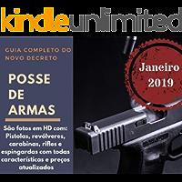 Posse de Armas: Novo decreto para posse de armas além de fotos HD de : Revólveres, pistolas, carabinas, rifles e espingardas com preços atualizados