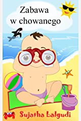 Zabawa w chowanego - A Polish Picture book for children Kindle Edition