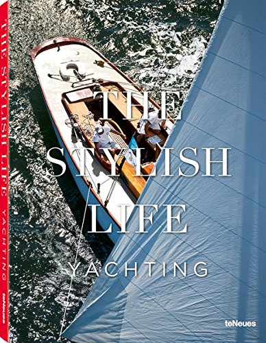 Download The Stylish Life: Yachting pdf epub