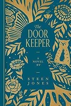 The Door Keeper by [Jones, Steen]