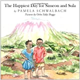 The Happiest Day for Simeon and Sula, Pamela Schwalbach, 1456750623