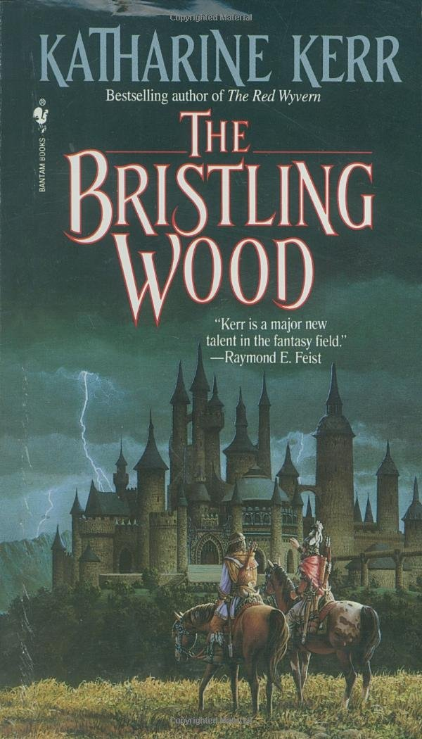 The Bristling Wood, Kerr, Katharine
