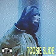 Toosie Slide [Explicit]