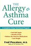 The Allergy and Asthma Cure: A Complete 8-Step