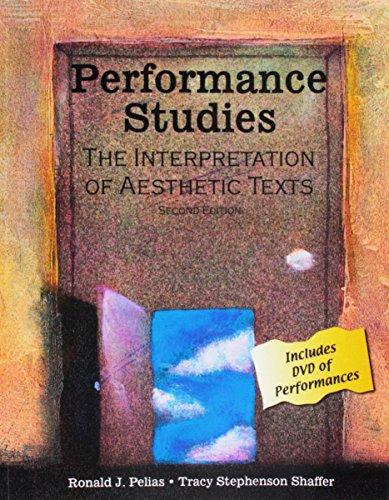 Performance Studies: The Interpretation of Aesthetic Texts