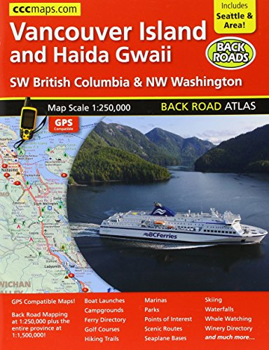 Vancouver Island And Haida Gwaii, Back Road Atlas