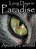 Long Days in Paradise (Shards of Heaven #1)