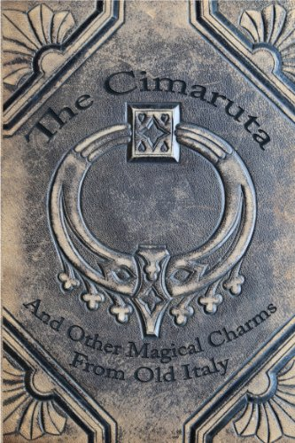 The Cimaruta: And Other Magical Charms From Old Italy