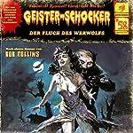 Der Fluch des Werwolfs (Geister-Schocker 58) | Bob Collins
