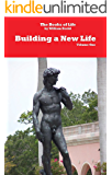 Building A New Life (The Books of Life Book 1)