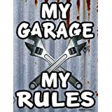 VINTAGE DESIGN - MY GARAGE MY RULES- NEW FUNNY 9X12 HIGH QUALITY ALUMINUM METAL SIGN - THIS NOVELTY SIGN CAN BE USED OUT DOORS OR INDOORS. HAND CRAFTED TO ENSURE THE HIGHEST QUALITY STANDARDS! OUR NOVELTY SIGNS MAKE EXCELLENT GIFTS!