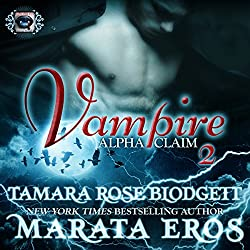 Vampire (Alpha Claim 2): A New Adult Paranormal Romance