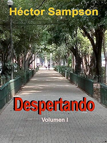 Despertando: Volumen I (Spanish Edition) by [Sampson, Hector]