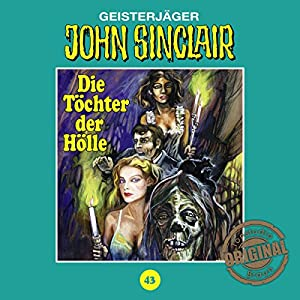 Die Töchter der Hölle (John Sinclair - Tonstudio Braun Klassiker 43) Hörspiel