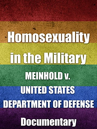 Homosexuality In The Military Meinhold V  United States Department Of Defense Documentary