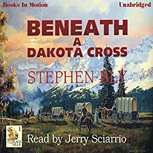 Beneath A Dakota Cross Audiobook
