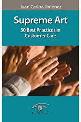 Supreme Art. 50 Best Practices in Customer Care