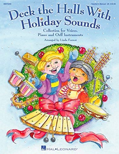 Edition 10 Pak - Deck the Halls with Holiday Sounds (A Holiday Collection for Voice, Orff and Piano) Singer Edition 10-Pak