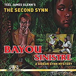 The Second Synn: Bayou Sinistre