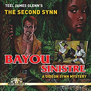 The Second Synn: Bayou Sinistre Audiobook
