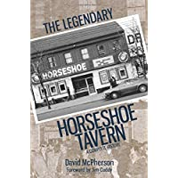 The Legendary Horseshoe Tavern: A Complete History