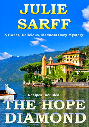 - The Hope Diamond: A Romantic Comedy (Sweet Delicious Madness Cozy Series Book 1)