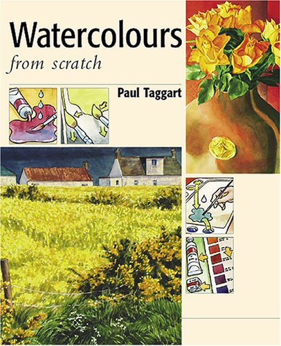 Download From Scratch, Water Colours: Art Workshop with Paul PDF