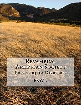 Revamping American Society