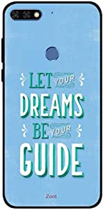 Honor 7C Case Cover Let Your Dreams Be Your Guide
