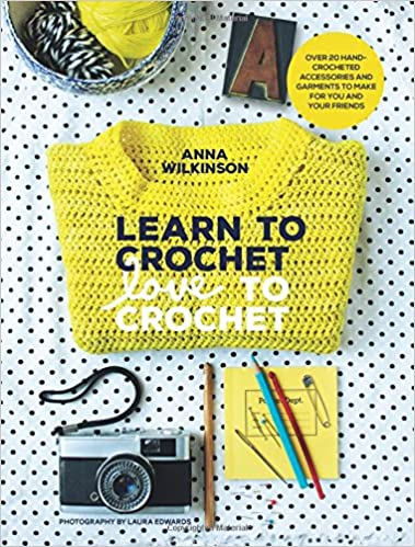 Learn To Crochet Love To Crochet Over 20 Hand Crocheted