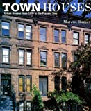 Town Houses: Urban Houses from 1200 to the Present Day