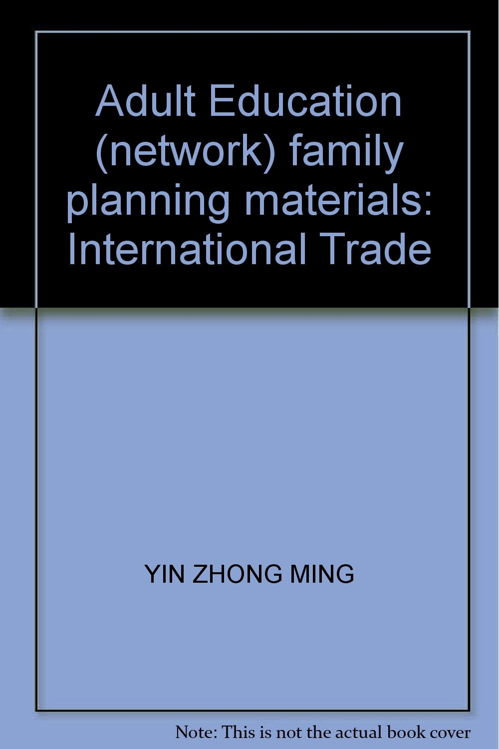 Download Adult Education (network) family planning materials: International Trade PDF