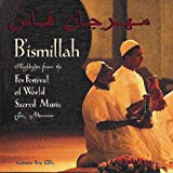 B'Ismillah (in the Name of God): Fes Festival of World Sacred Music