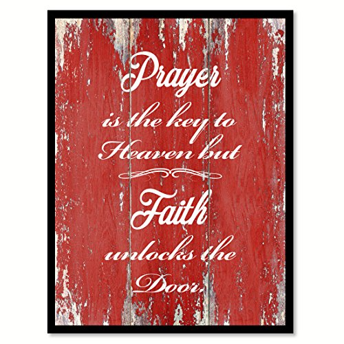 Prayer Is The Key To Heaven But Faith Unlocks The Door Quote Saying Red Canvas Print Picture Frame Home Decor Wall Art Gift Ideas 28'' x 37'' by SpotColorArt