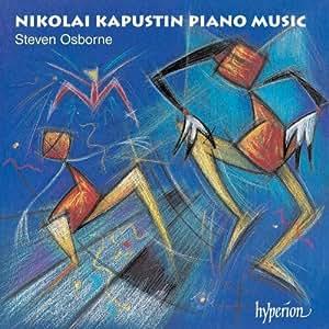 Kapustin: Piano Music Vol.1