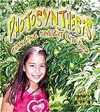 Photosynthesis, Bobbie Kalman, 0778723089