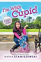I'm With Cupid (Switched at First Kiss Book 1) Kindle Edition
