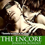 The Encore: An Avernus Island Tale, Book 3 | Jennifer Kohout
