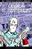 Legion of Super-Heroes: The Life and Death of Ferro Lad (DC Comics Classics Library)