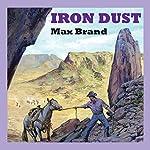 Iron Dust | Max Brand