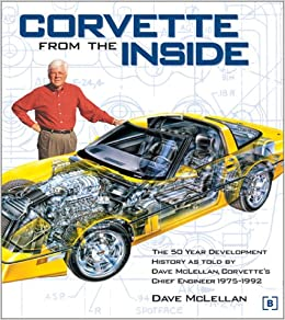 Corvette from the Inside (Chevrolet): Amazon.es: Dave McLellan: Libros en idiomas extranjeros